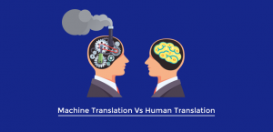 Machine Translation Vs Human Translation