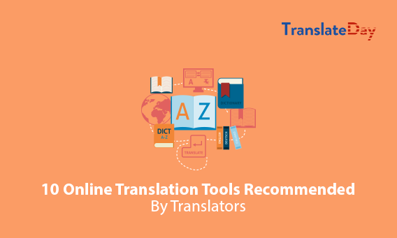 10 Online Translation Tools Recommended By Translators