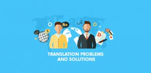Translation Problems and Solutions
