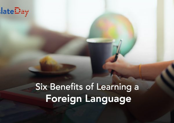 6 Benefits Of Learning A Foreign Language