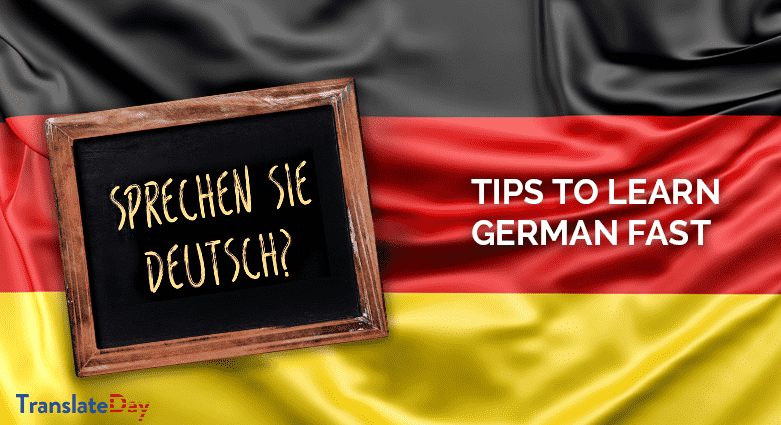 Fast In German >> Easy Tips To Learn German Language Fast Translateday