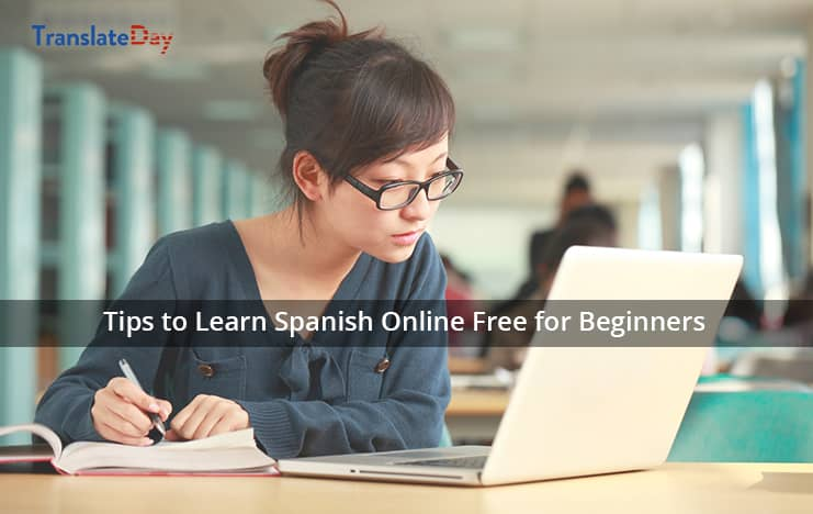 Tips to learn Spanish online free for beginners