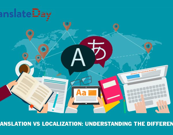 Translation Vs Localization: Understanding the Difference