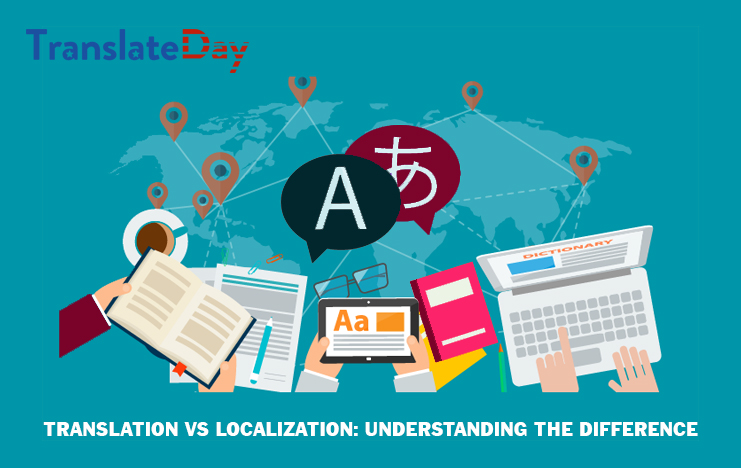 Translation vs Localization Understanding the Difference