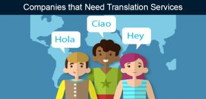 Companies That Need Translation Services