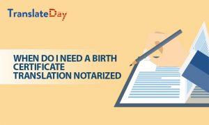 Birth Certificate Translation Notarized
