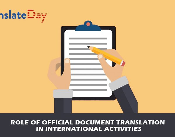 Role of Official Document Translation in International Activities